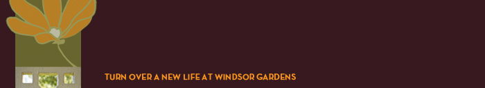 Welcome to Windsor Gardens